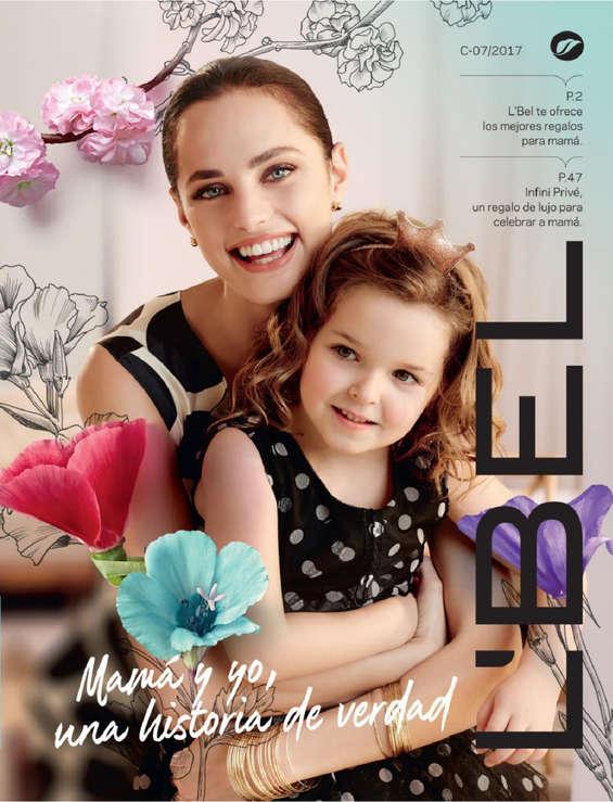 Ofertas de L'bel, Mamá y yo, una historia de verdad - Campaña 07 de 2017