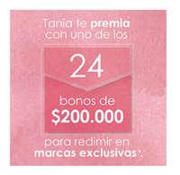 Tania te premia con uno de los 24 bonos de $200.000 para redimir en marcas exclusivas