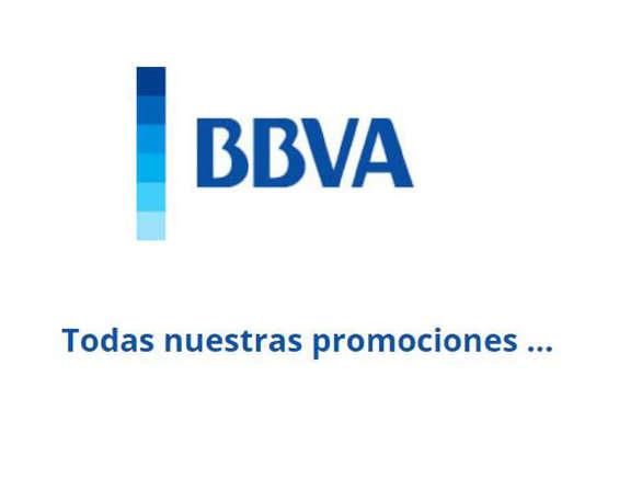 Ofertas de BBVA, Todas nuestras promociones - Hasta diciembre