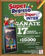 Ofertas de Super Inter, Súper regreso a clases - Gánate una de las 17 tablets Lenovo