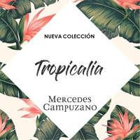 Nueva Colección Tropicalia